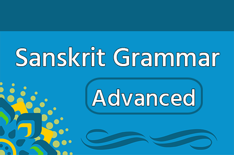 Sanskrit Grammar - Advanced Course at Open Pathshala
